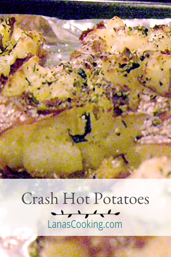 Crash Hot Potatoes are boiled until tender then crushed, brushed with olive oil and herbs, and baked until golden brown and crunchy! From @NevrEnoughThyme https://www.lanascooking.com/crash-hot-potatoes/