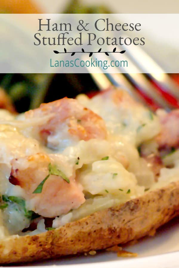 Ham and Cheese Stuffed Potatoes - baked potatoes stuffed with a luscious creamy ham and cheese filling. From @NevrEnoughThyme https://www.lanascooking.com/ham-and-cheese-stuffed-potatoes/