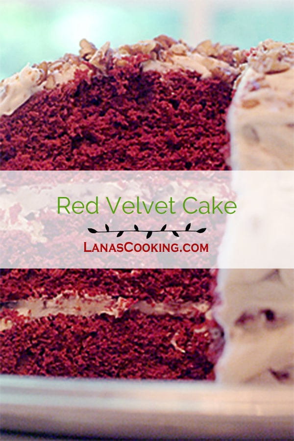 Red Velvet Cake - red-dyed chocolate layers slathered with loads of cream cheese frosting studded with pecans from @NevrEnoughThyme http://www.lanascooking.com/red-velvet-cake