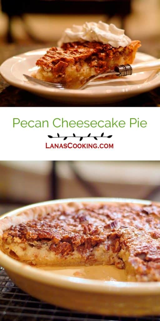 Pecan Cheesecake Pie - Pecan pie and cheesecake all in one bite! Who could resist this? https://www.lanascooking.com/pecan-cheesecake-pie/