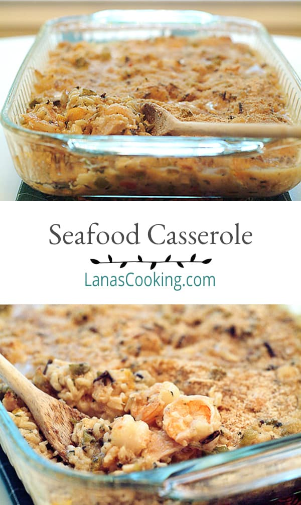 A deliciously easy oven-basked Seafood Casserole full of long grain and wild rice, tender shrimp, canned crab, and tuna. Perfect for a special dinner. From @NevrEnoughThyme https://www.lanascooking.com/seafood-casserole/