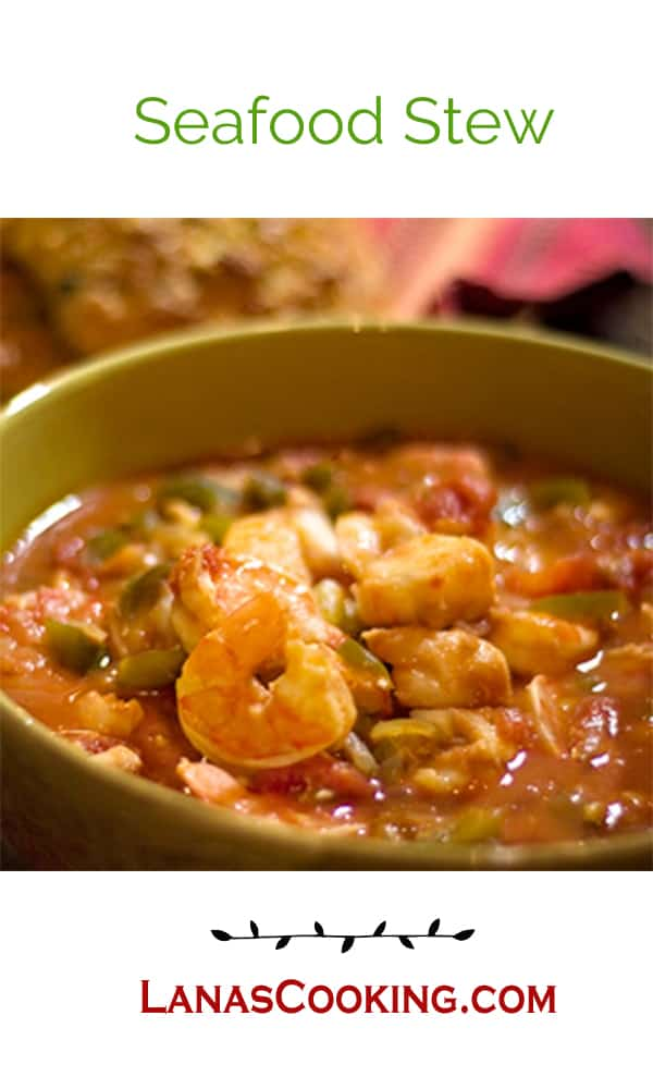 A quick and easy Seafood Stew of shrimp, cod, tomatoes and veggies. From @NevrEnoughThyme http://www.lanascooking.com/seafood-stew