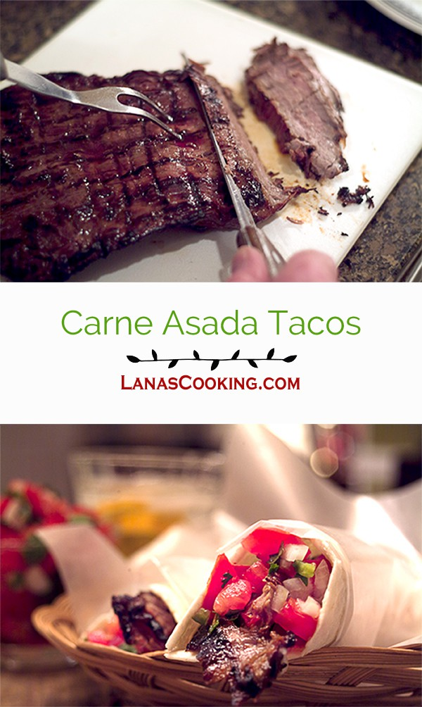 Carne Asada Tacos - Succulent grilled, marinated flank steak, sliced thin and served with taco toppings. From @NevrEnoughThyme http://www.lanascooking.com/carne-asada-tacos