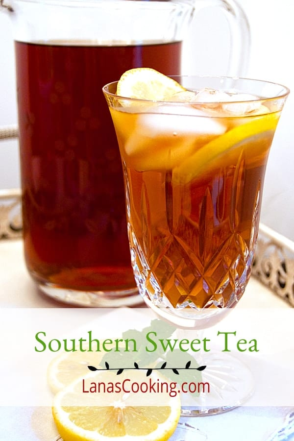 The Quintessential Southern Beverage Sweet Tea