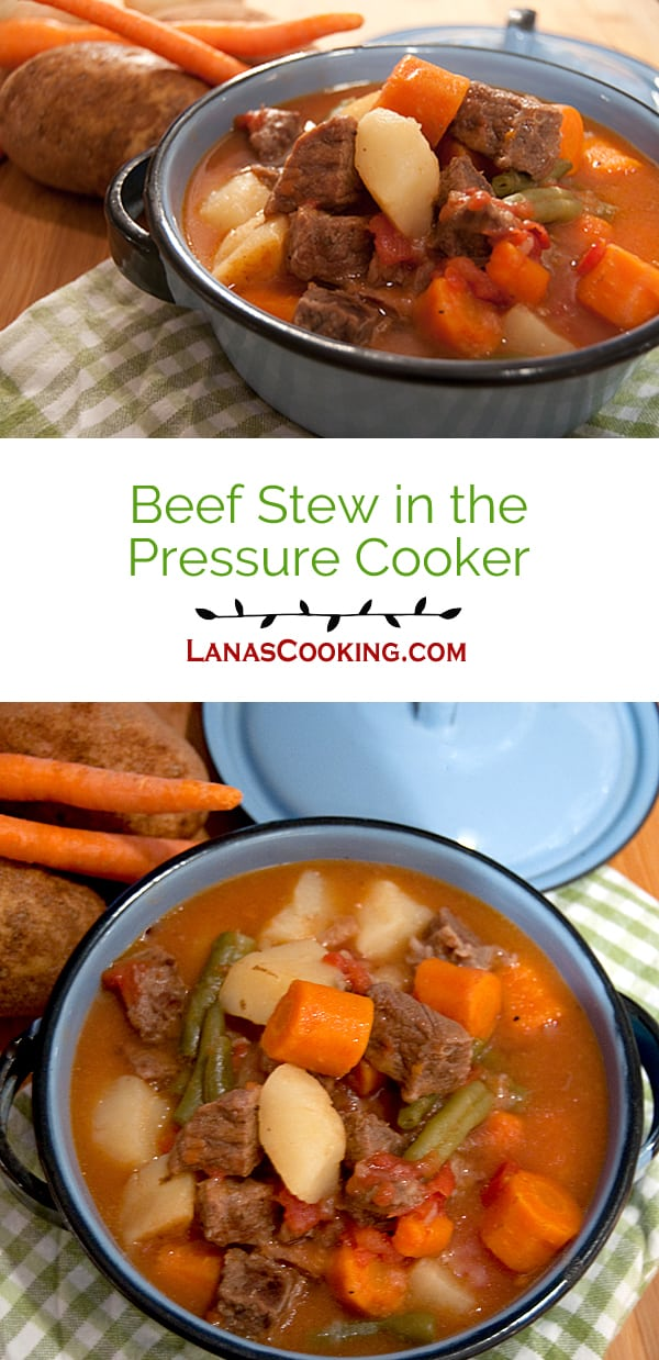 A hearty beef stew with potatoes, carrots, green beans and tomatoes can be on the table in minutes when you use a pressure cooker. From @NevrEnoughThyme https://www.lanascooking.com/beef-stew-in-the-presure-cooker/