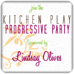 Kitchen Play Progressive Party sponsored by Lindsay Olives