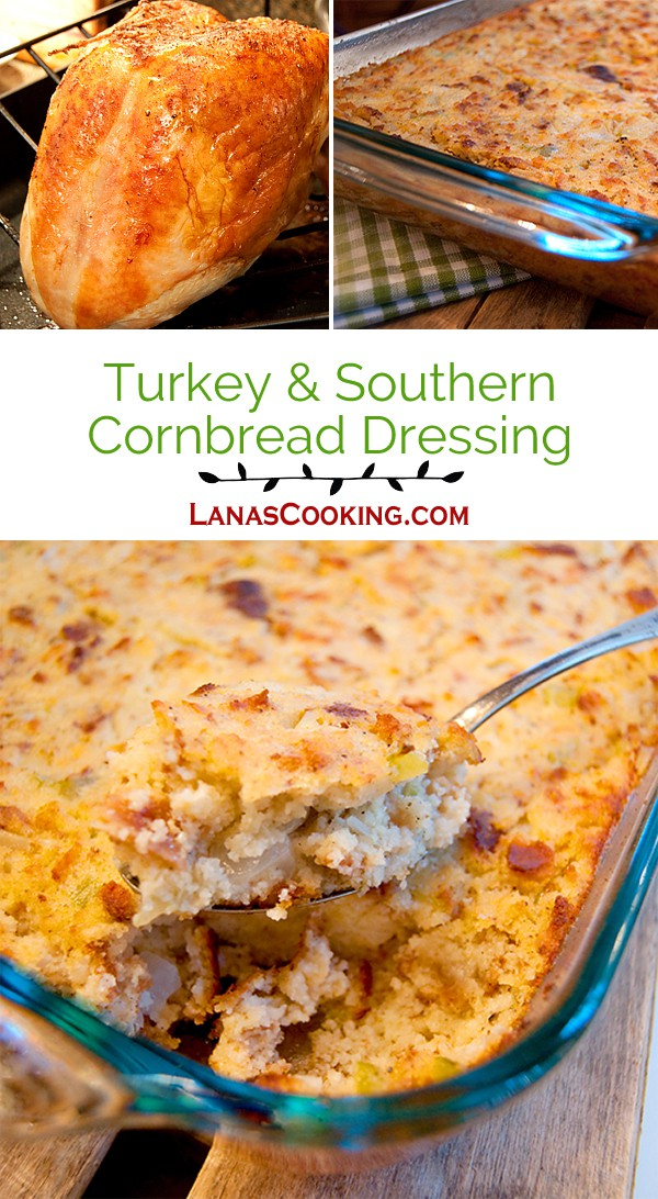 Turkey and Southern Cornbread Dressing from @NevrEnoughThyme http://www.lanascooking.com/turkey-and-southern-cornbread-dressing/