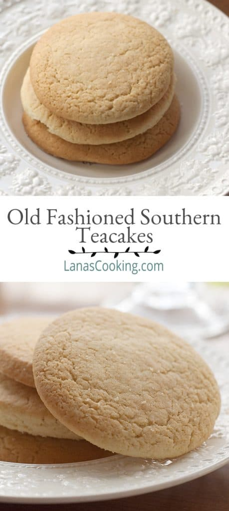 Teacakes are an old-fashioned southern cookie - not too sweet and utterly delicious. From @NevrEnoughThyme https://www.lanascooking.com/old-fashioned-southern-teacakes-and-a-lifetime-of-food-memories/