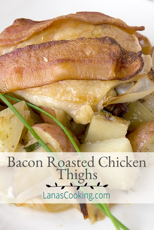 Bacon Roasted Chicken Thighs - Chicken thighs topped with bacon and roasted atop a bed of potatoes and onions. From @NevrEnoughThyme https://www.lanascooking.com/bacon-roasted-chicken-thighs/