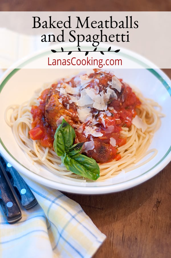 Baked Meatballs and Spaghetti served with tomato basil sauce. The meatballs are baked in the oven for a healthier alternative. From @NevrEnoughThyme https://www.lanascooking.com/baked-meatballs-and-spaghetti/