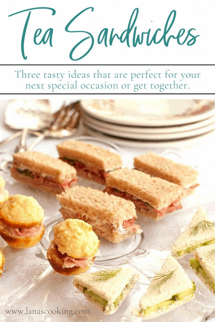 For a special occasion serve tea sandwiches. Three of my favorites are cucumber and butter, roast beef with horseradish, or cornbread muffin and ham. From @NevrEnoughThyme https://www.lanascooking.com/tea-sandwiches-three-ways/
