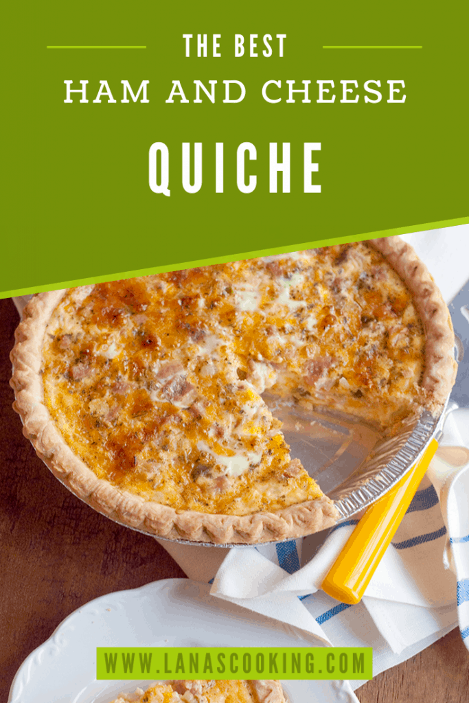 Ham and Cheese Quiche - a classic combination of eggs, ham, cheese, and veggies that is perfect for your lunch, brunch, or dinner. From @NevrEnoughThyme https://www.lanascooking.com/ham-and-cheese-quiche/