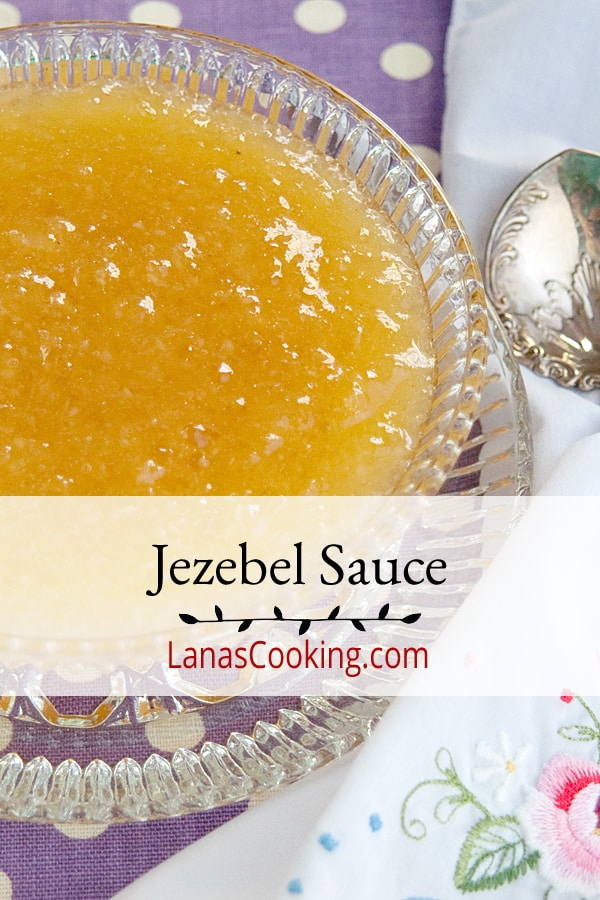 Jezebel Sauce is a sweet and spicy accompaniment for meats and vegetables. Also makes a great hors d'oeuvre with cream cheese and crackers. From @NevrEnoughThyme https://www.lanascooking.com/jezebel-sauce/