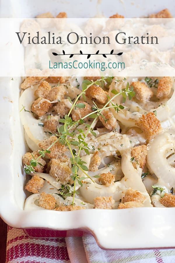 This delicious Vidalia Onion Gratin uses sweet as sugar onions and rich Gruyere cheese for a perfect pairing with pork or chicken. From @NevrEnoughThyme https://www.lanascooking.com/vidalia-onion-gratin/