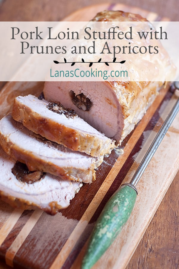 Pork Loin Stuffed with Prunes and Apricots - succulent dried fruit make this stuffed pork loin a great choice for a dinner party. From @NevrEnoughThyme https://www.lanascooking.com/pork-loin-stuffed-with-prunes-and-apricots/
