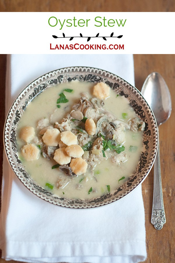 Oyster Stew - A rich, creamy oyster stew made with fresh Apalachicola Bay oysters. From @NevrEnoughThyme http://www.lanascooking.com/oyster-stew