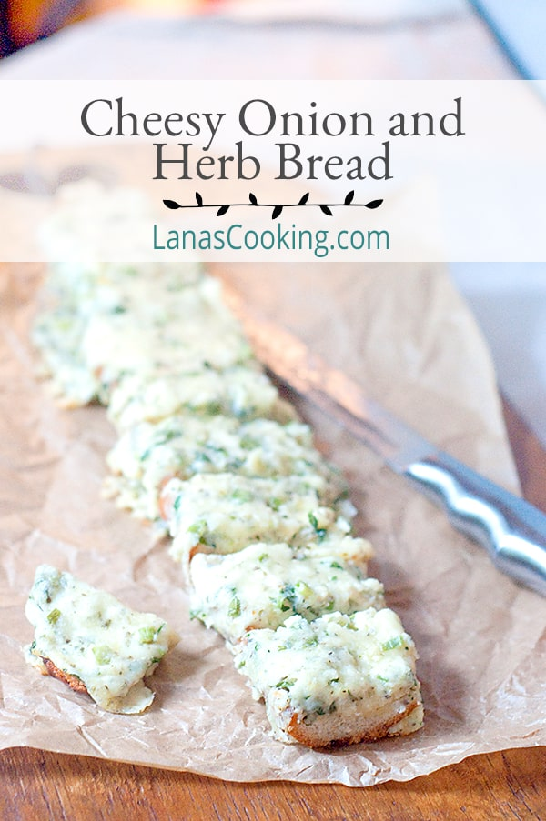 Cheesy Onion and Herb Bread is a great side for pasta dinners or for a summer barbecue. Make plenty because guests always want seconds! From @NevrEnoughThyme https://www.lanascooking.com/cheesy-onion-and-herb-bread/