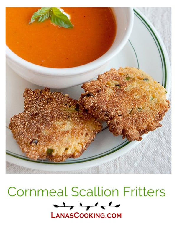 These crispy cornmeal scallion fritters are the perfect accompaniment to soups and stews and a great side with fresh summer vegetables. From @NevrEnoughThyme http://www.lanascooking.com/cornmeal-scallion-fritters