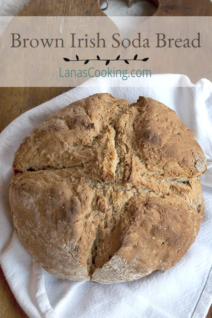 Brown Irish Soda Bread - An authentic recipe for traditional brown Irish soda bread. So nice for your St. Patrick's Day menu. From @NevrEnoughThyme https://www.lanascooking.com/brown-irish-soda-bread/
