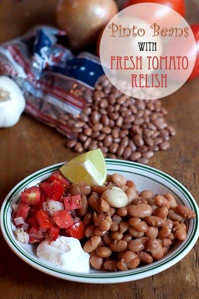 Pinto Beans with Fresh Tomato Relish