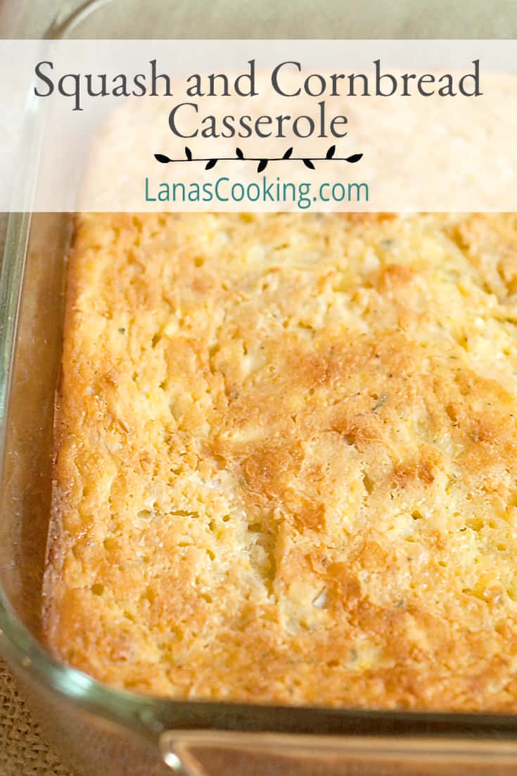 Make this squash and cornbread casserole as a delicious side dish for all your late summer suppers.Goes great with fried chicken or pork chops! From @NevrEnoughThyme https://www.lanascooking.com/squash-and-cornbread-casserole/