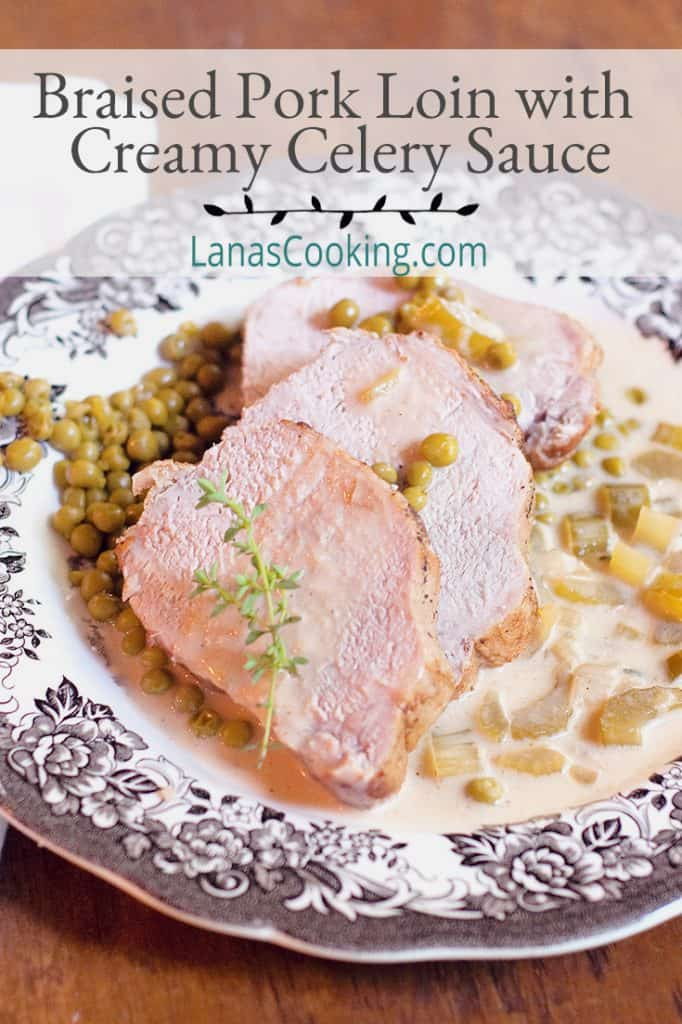 Sliced Braised Pork Loin with Creamy Celery Sauce on a serving plate. Text overlay for pinning.