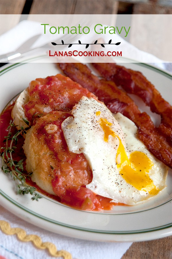 An old southern recipe for Tomato Gravy. Delicious served over hot buttermilk biscuits and topped with an over-easy egg. From @NevrEnoughThyme http://www.lanascooking.com/tomato-gravy