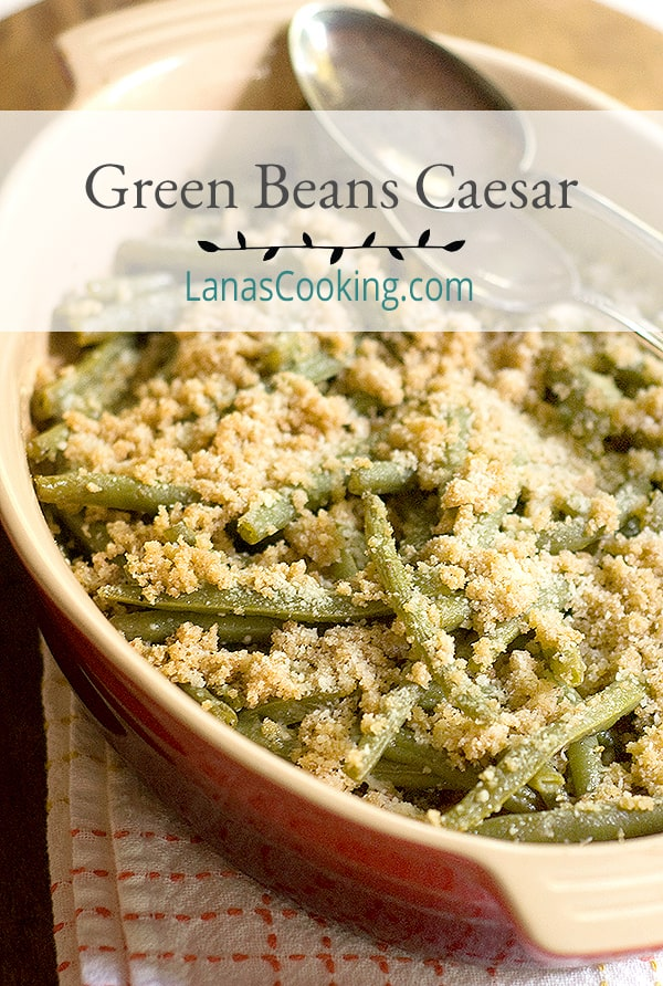 These Green Beans Caesar are a delicious side dish and a change of pace from the usual steamed beans. Goes with anything from chicken to pork to fish. From @NevrEnoughThyme https://www.lanascooking.com/green-beans-caesar/