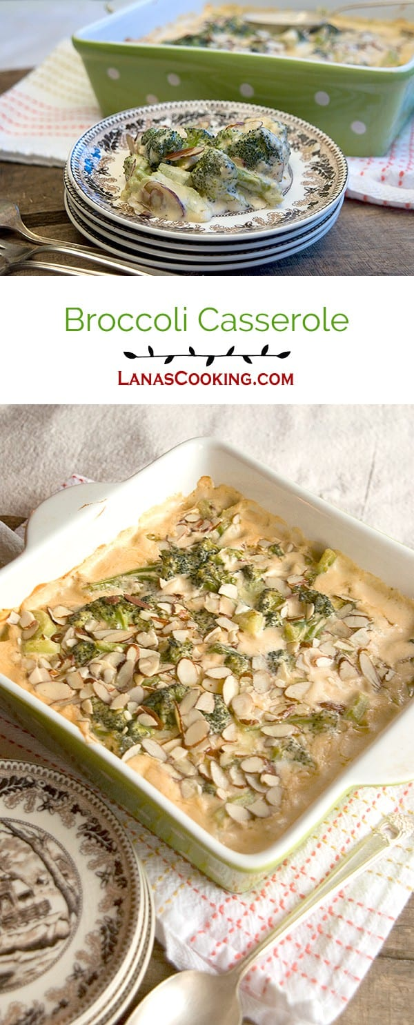 A cheesy baked broccoli casserole topped with sliced almonds. From @NevrEnoughThyme http://www.lanascooking.com/broccoli-casserole