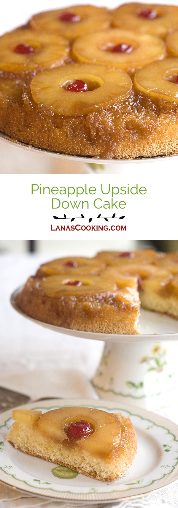 """Pineapple Upside Down Cake - a real old-fashioned """"memory lane"""" favorite. From @NevrEnoughThyme http://www.lanascooking.com/pineapple-upside-down-cake"""