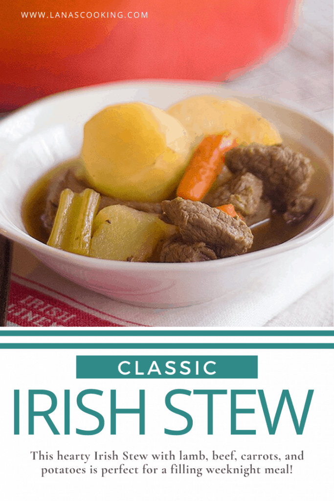 Enjoy this classic Irish Stew with lamb, beef, carrots, and potatoes for St. Patrick's Day or any time! https://www.lanascooking.com/irish-stew