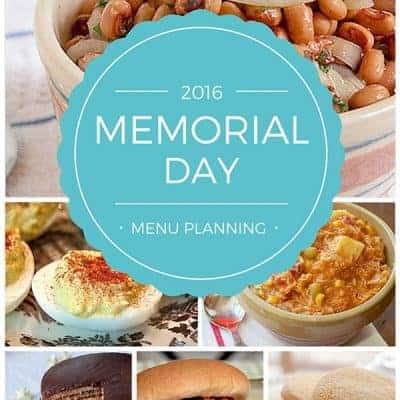 2016 Memorial Day menu planning - a roundup of main dishes, sides, and desserts for your unofficial start of summer get togethers. From @NevrEnoughThyme http://www.lanascooking.com/2016-memorial-day-menu-planning