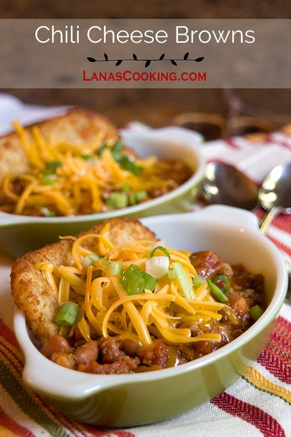 Use leftovers to make this great game day snack - Chili Cheese Browns. From @NevrEnoughThyme http://www.lanascooking.com/chili-cheese-browns
