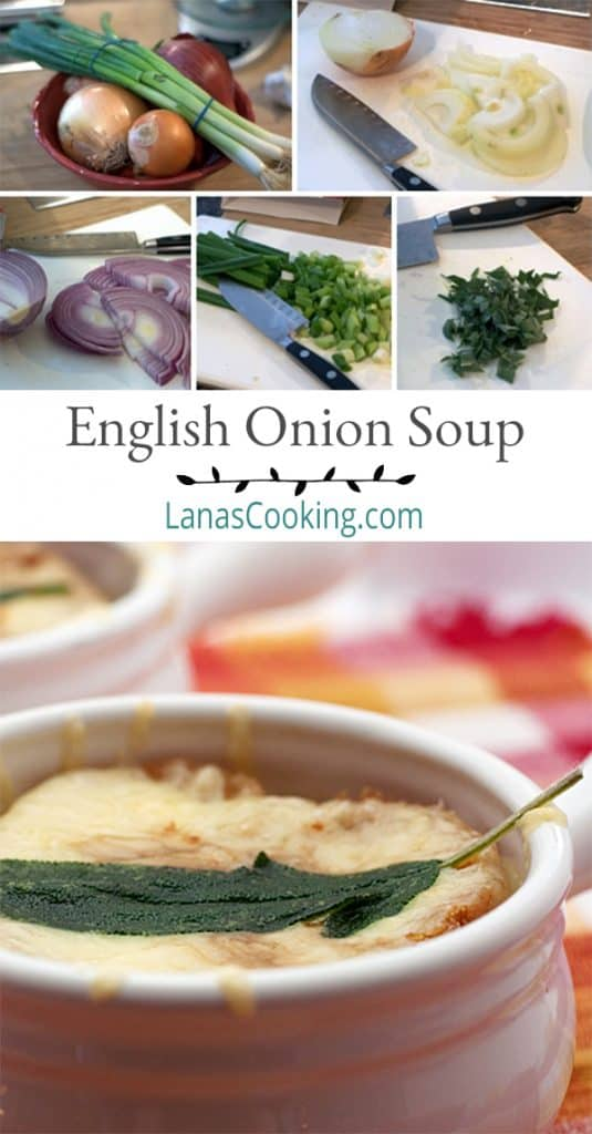 English Onion Soup - a different take on the classic using chicken stock, sage and sharp cheddar. From @NevrEnoughThyme https://www.lanascooking.com/english-onion-soup/