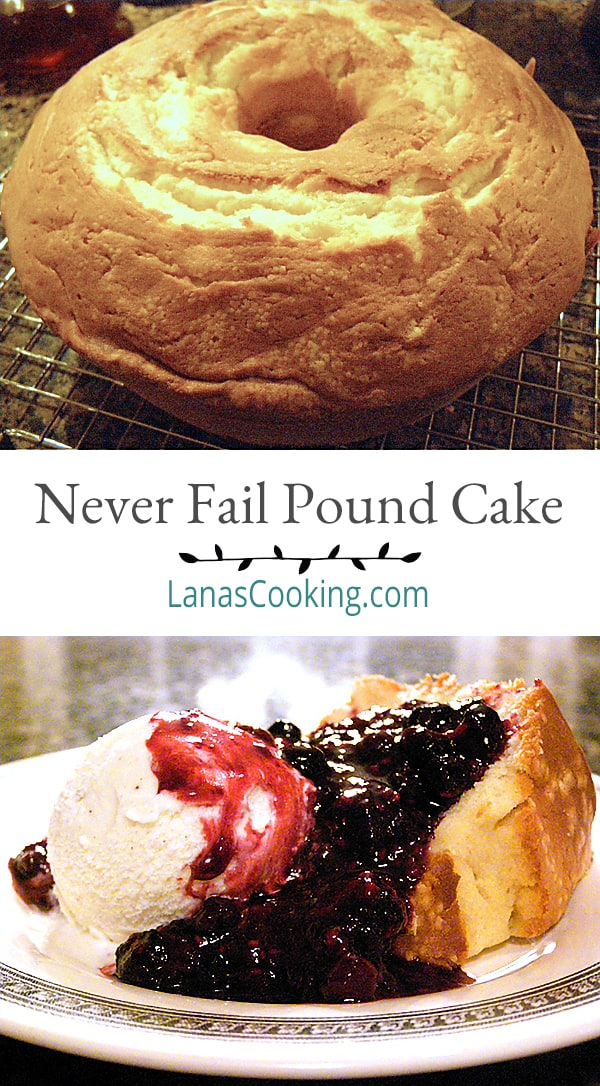 Never Fail Pound Cake - a classic, old southern recipe for pound cake with the tang of buttermilk. From @NevrEnoughThyme https://www.lanascooking.com/never-fail-pound-cake-with-warm-berry-compote/