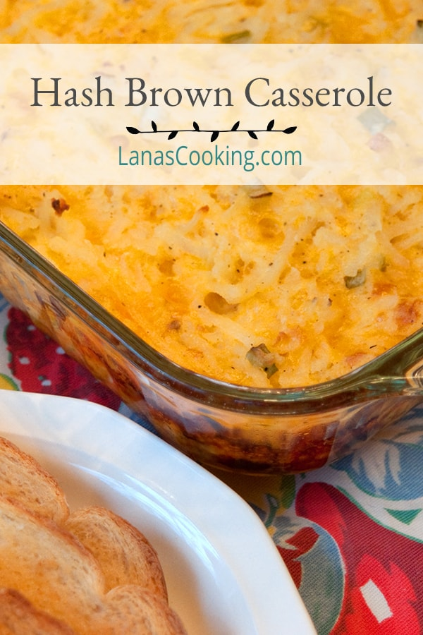 This Hash Brown Casserole is the centerpiece of a hearty breakfast. Full of shredded potatoes and cheese! From @NevrEnoughThyme https://www.lanascooking.com/hash-brown-casserole/