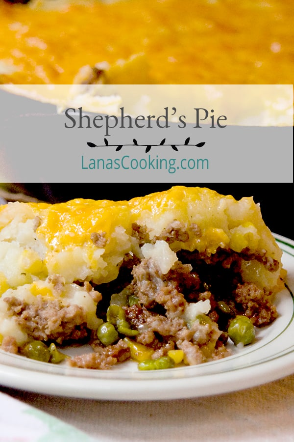 Classic Shepherd's Pie, or Cottage Pie, with ground beef and vegetables topped with creamy mashed potatoes and cheese. From @NevrEnoughThyme http://www.lanascooking.com/shepherds-pie/