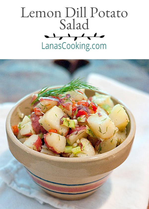 Lemon Dill Potato Salad - a warm potato salad dressed with a mixture of olive oil, garlic, lemon, and dill. No mayo in this one! From @NevrEnoughThyme https://www.lanascooking.com/lemon-dill-potato-salad/