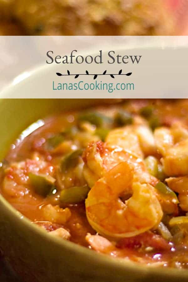 Seafood Stew - A quick and easy stew of shrimp, cod, tomatoes, and veggies. Great for a cozy family meal or to serve to special guests for dinner. From @NevrEnoughThyme http://www.lanascooking.com/seafood-stew