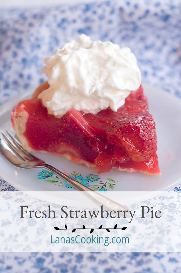 Fresh Strawberry Pie made with Florida strawberries at the height of their season. A sweet ending to a weeknight dinner or a special occasion. From @NevrEnoughThyme https://www.lanascooking.com/fresh-strawberry-pie
