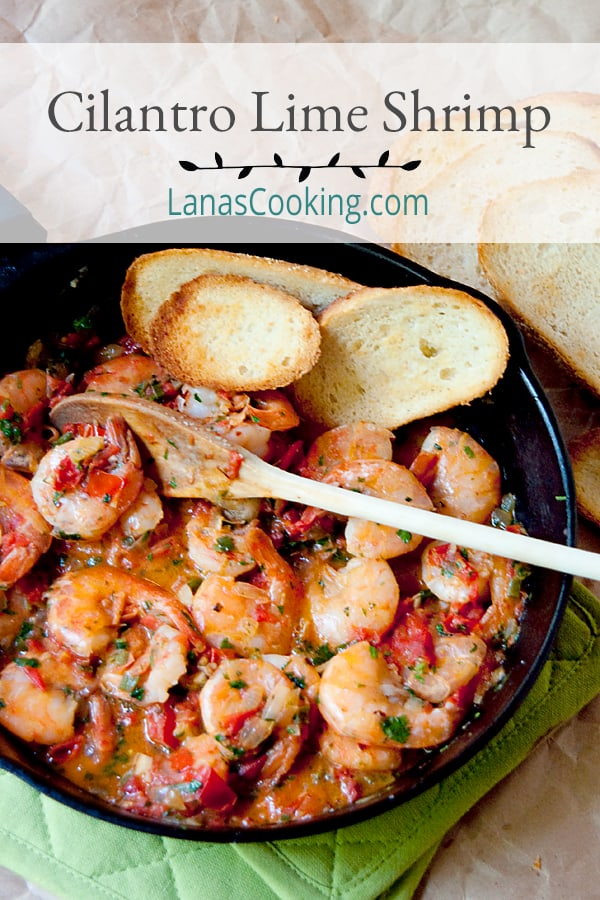 Cilantro Lime Shrimp - Shrimp sauteed in a cilantro-lime-tomato sauce with all the flavors of Mexico. From @NevrEnoughThyme https://www.lanascooking.com/cilantro-lime-shrimp/