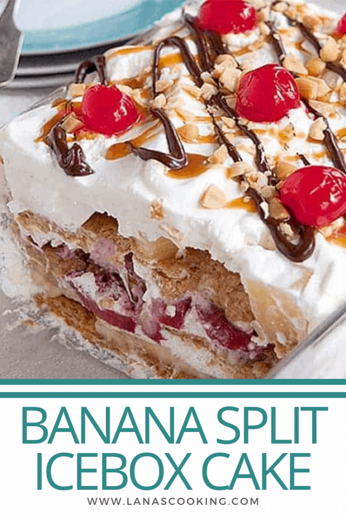 Banana Split Icebox Cake - an old fashioned no bake dessert with layers of whipped cream, banana, strawberries, and pineapple. https://www.lanascooking.com/banana-split-icebox-cake
