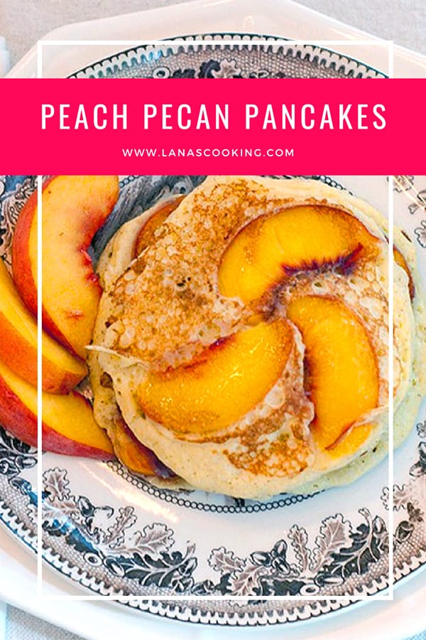 Fresh ripe peaches and pecans make these Peach-Pecan Pancakes a special breakfast or brunch treat! From @NevrEnoughThyme http://www.lanascooking.com/peach-pecan-pancakes/
