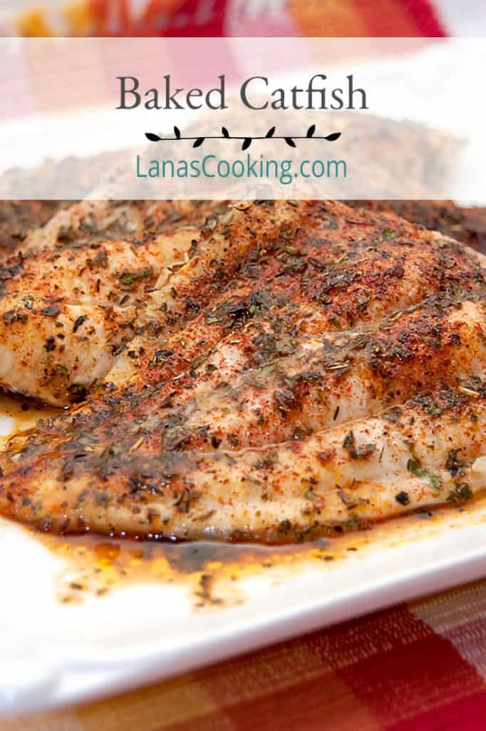 Baked Catfish with Herbs - catfish fillets topped with an herb blend, butter and lemon and baked until golden. Quick and easy weeknight dinner. From @NevrEnoughThyme https://www.lanascooking.com/baked-catfish