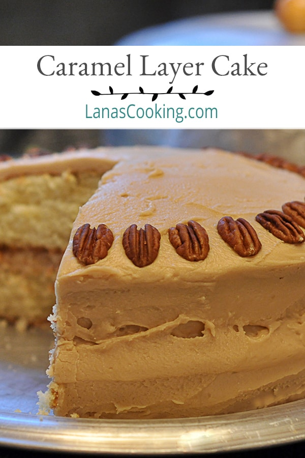 Southern caramel layer cake - moist yellow cake layers topped with a caramel frosting. A favorite of everyone in our family. From @NevrEnoughThyme https://www.lanascooking.com/caramel-layer-cake
