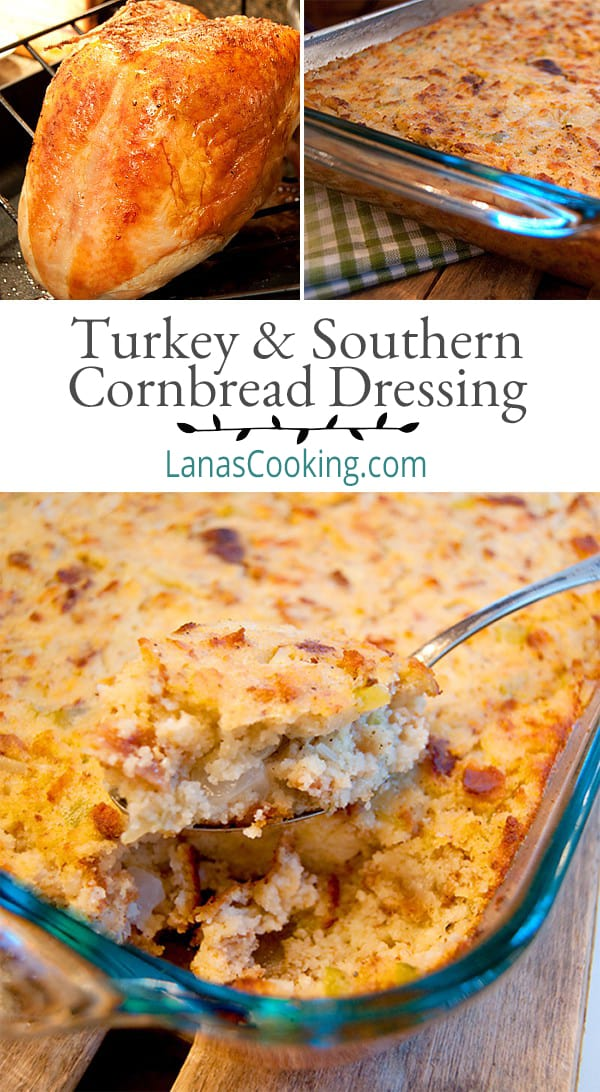 An authentic recipe for traditional Southern Cornbread Dressing and an easy turkey cooking method. Both are always a part of our Thanksgiving menu. From @NevrEnoughThyme https://www.lanascooking.com/turkey-and-southern-cornbread-dressing/