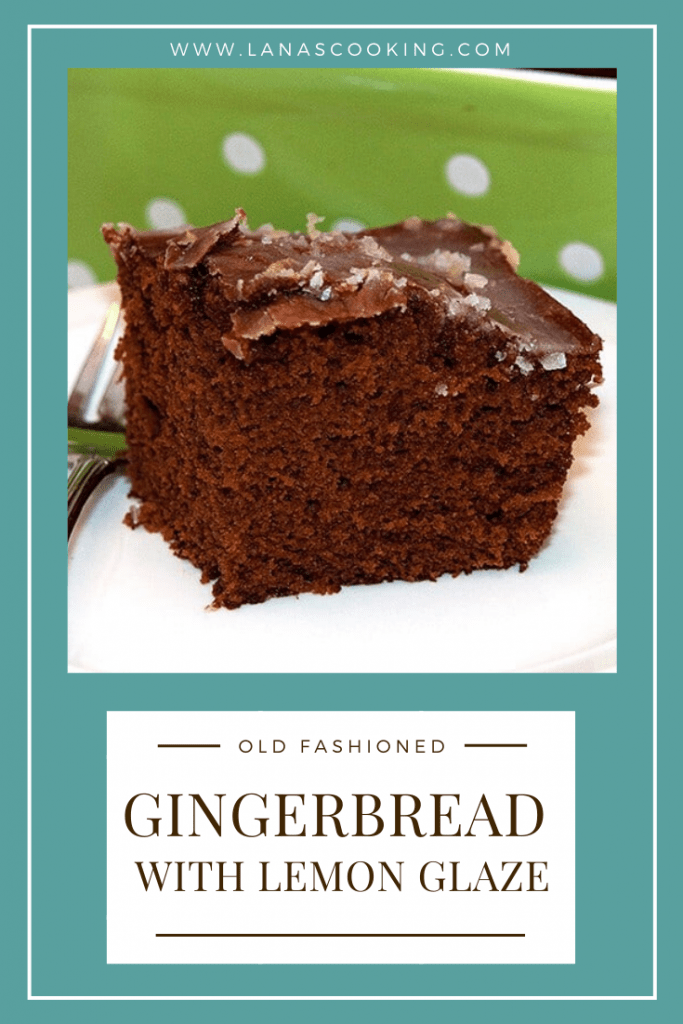 Old Fashioned Gingerbread with Lemon Glaze - Moist and cakey old-fashioned gingerbread scented with warm spices and topped with a sweet-tart lemon glaze. From @NevrEnoughThyme https://www.lanascooking.com/old-fashioned-gingerbread-with-lemon-glaze