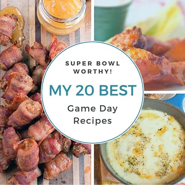 My 20 Best Game Day Recipes
