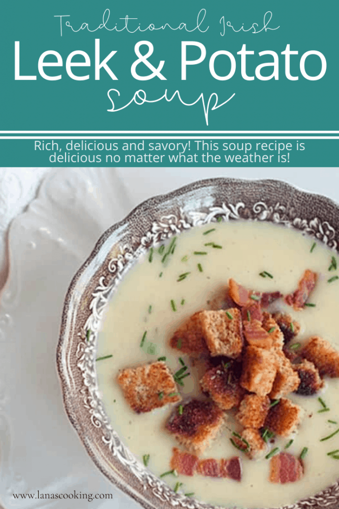 A traditional Leek and Potato soup for St. Patrick's Day. Serve it hot in winter or cold in summer. Fantastic flavor! From @NevrEnoughThyme https://www.lanascooking.com/leek-and-potato-soup/