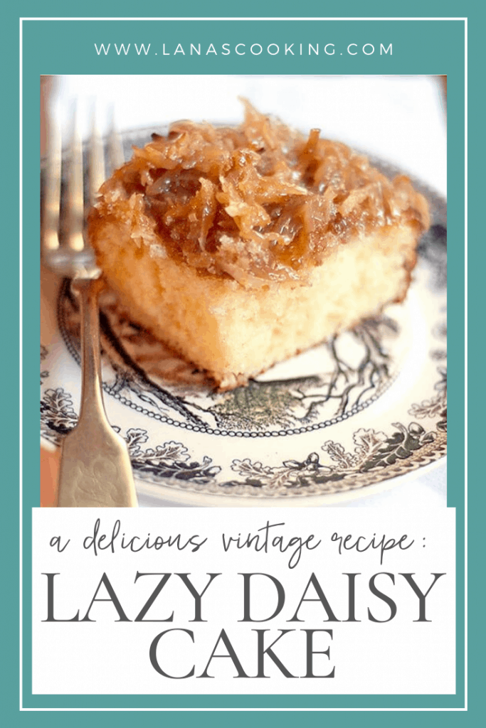 Vintage Lazy Daisy Cake - a buttery yellow cake layer with a broiled coconut topping. Make this family treat in just minutes! From @NevrEnoughThyme https://www.lanascooking.com/lazy-daisy-cake/